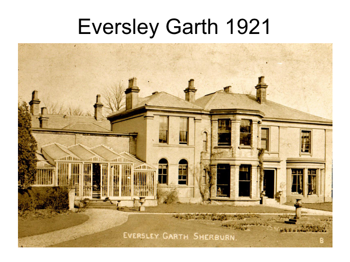 Eversley Garth 1921